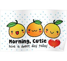 Good Morning, Cutie Orange Poster