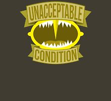 Unacceptable Condition T-Shirt
