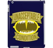 Unacceptable Condition iPad Case/Skin