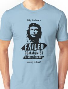 Why, Che, Why? Unisex T-Shirt