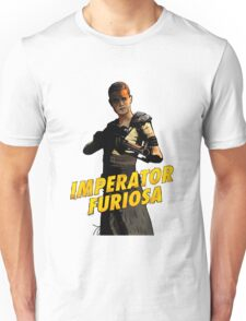 Imperator Furiosa - Mad Max: Fury Road Unisex T-Shirt