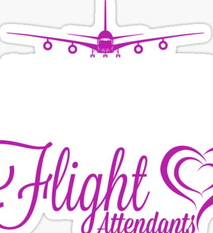 ALL WOMEN ARE CREATED EQUAL BUT ONLY THE FINEST BECOME FLIGHT ATTENDANTS Sticker