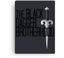 The BLACK DAGGER BROTHERHOOD   [black text] Canvas Print