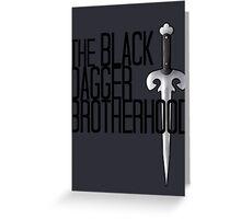 The BLACK DAGGER BROTHERHOOD   [black text] Greeting Card
