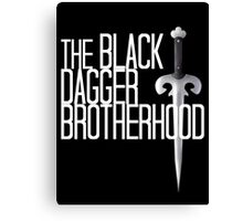 The BLACK DAGGER BROTHERHOOD   [white text] Canvas Print