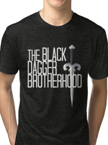 The BLACK DAGGER BROTHERHOOD   [white text] Tri-blend T-Shirt