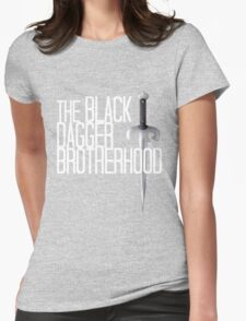 The BLACK DAGGER BROTHERHOOD   [white text] Womens Fitted T-Shirt