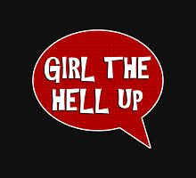 Girl The Hell Up! Womens Fitted T-Shirt