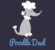 Poodle Dad Unisex T-Shirt