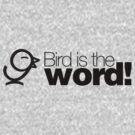 Bird is the word ALTERNATE by Jason Bird