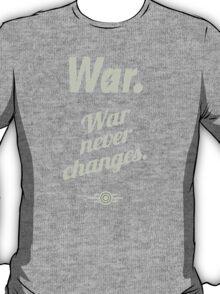War Never Changes - Fallout T-Shirt