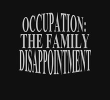 occupation: family disappointment Womens Fitted T-Shirt