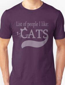 List of people I like: CATS T-Shirt