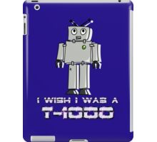 I Wish I Was a T-1000 by Chillee Wilson iPad Case/Skin