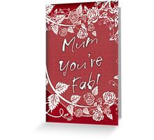 Mum You're Fab Mother's Day Or Birthday Card Greeting Card