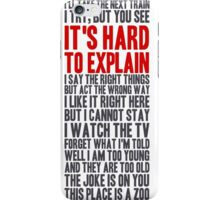 i try, but you see iPhone Case/Skin