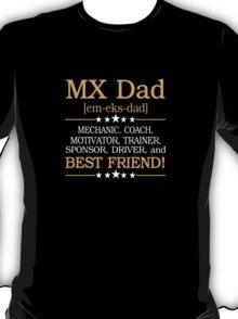 MX DAD  T-Shirt