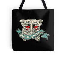 Trust Me! Tote Bag