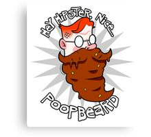 Poopbeard the Hipster Canvas Print