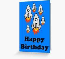 Exodus by Rocket Ships Happy Birthday Greeting Card by Chillee Wilson Greeting Card