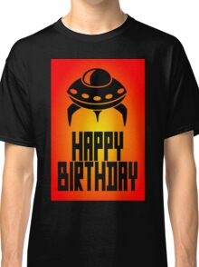 Space Invader Happy Birthday Greeting Card by Chillee Wilson Classic T-Shirt