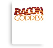 Bacon Goddess Canvas Print