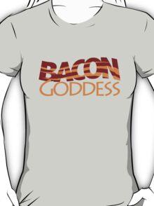 Bacon Goddess T-Shirt