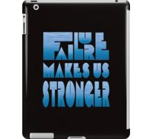 Failure makes us Stronger iPad Case/Skin