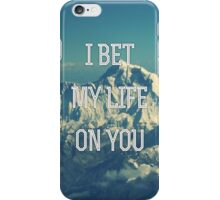 I Bet My Life Lyrics  iPhone Case/Skin