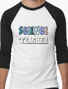 Science teacher Men's Baseball ¾ T-Shirt