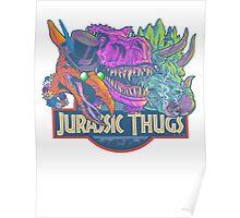 Jurassic Thugs Poster