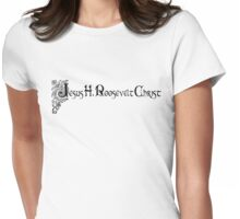 Jesus H. Roosevelt Christ Fancy Womens Fitted T-Shirt