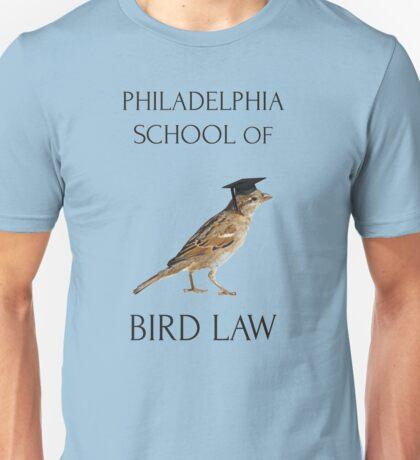 Philadelphia School of Bird Law Unisex T-Shirt