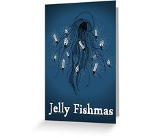Jelly Fishmas - Christmas Card Greeting Card