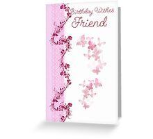 Birthday Wishes For Friend Greeting Card