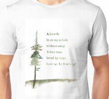 Viking proverb - A lone Fir Unisex T-Shirt