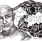 John Locke You Can't Tell Me What I Can't Do by dinahlangsjoen