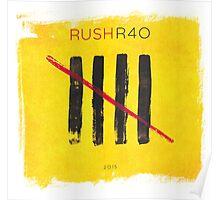 Rush R40 Poster