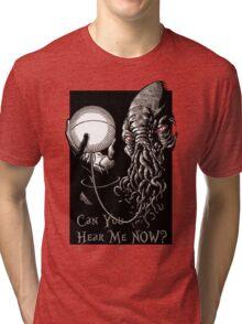 Can You Hear Me Now Parody Tri-blend T-Shirt