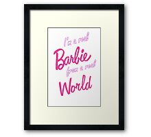 Real Barbie Framed Print