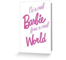 Real Barbie Greeting Card
