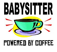 Babysitter Powered By Coffee Photographic Print