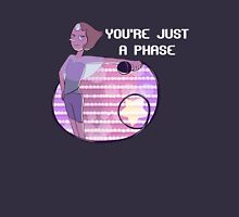 You're Just a Phase Unisex T-Shirt