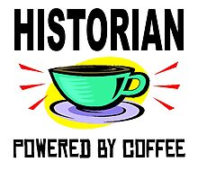 Historian Powered By Coffee Photographic Print