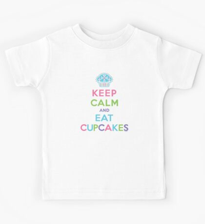 Keep Calm and Eat Cupcakes     Kids Clothes
