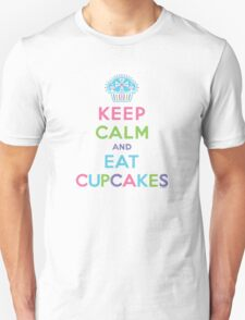 Keep Calm and Eat Cupcakes     Unisex T-Shirt