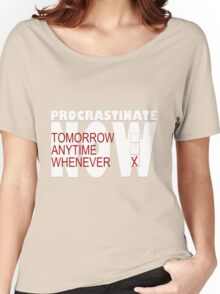 Procrastinate on black Women's Relaxed Fit T-Shirt