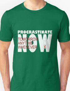 Procrastinate on black Unisex T-Shirt