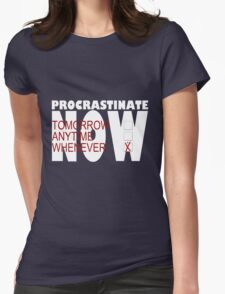 Procrastinate on black Womens Fitted T-Shirt