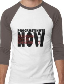 Procrastinate on White Men's Baseball ¾ T-Shirt